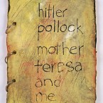 Hitler, Pollock, and Me